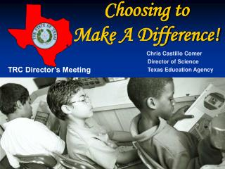 Choosing to Make A Difference!
