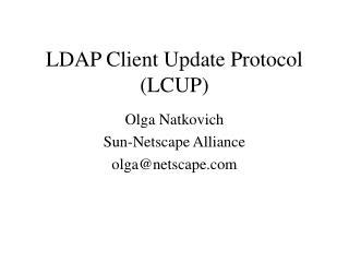 LDAP Client Update Protocol (LCUP)
