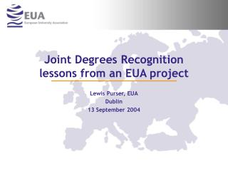 Joint Degrees Recognition lessons from an EUA project