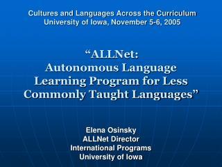 """""""ALLNet:  Autonomous Language Learning Program for Less Commonly Taught Languages"""""""