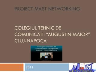 "Proiect Mast networking Colegiul Tehnic de Comunicatii ""Augustin Maior"" Cluj-Napoca"