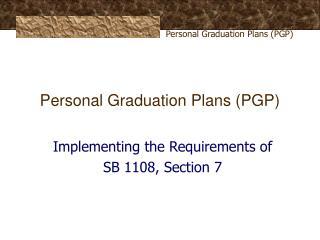 Personal Graduation Plans (PGP)