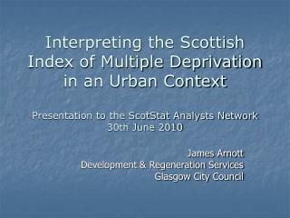 James Arnott Development & Regeneration Services Glasgow City Council