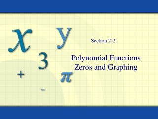 Polynomial Functions Zeros and Graphing
