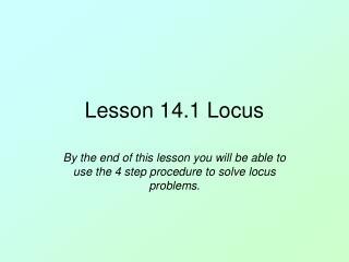 Lesson 14.1 Locus