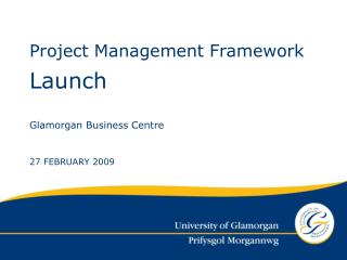 Launch Glamorgan Business Centre 27 FEBRUARY 2009