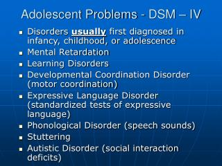 Adolescent Problems - DSM – IV