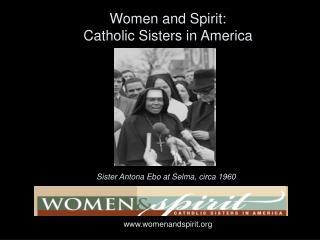 Sister Antona Ebo at Selma, circa 1960