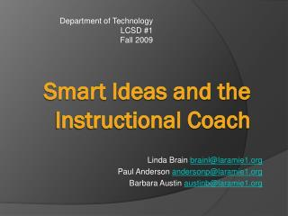 Smart Ideas and the Instructional Coach