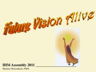 Future Vision Alive