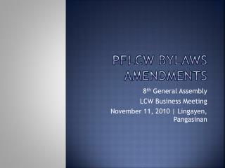 PFLCW Bylaws Amendments