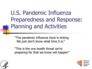 U.S. Pandemic Influenza Preparedness and Response: Planning and Activities