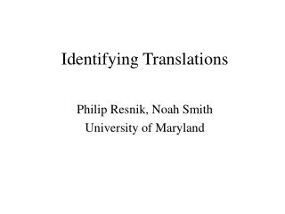 Identifying Translations