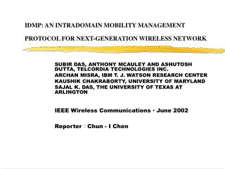 IDMP: AN INTRADOMAIN MOBILITY MANAGEMENT PROTOCOL FOR NEXT-GENERATION WIRELESS NETWORK