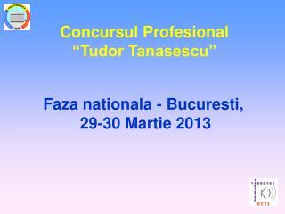 "Concursul Profesional ""Tudor Tanasescu"""