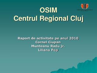 OSIM  Centrul Regional Cluj