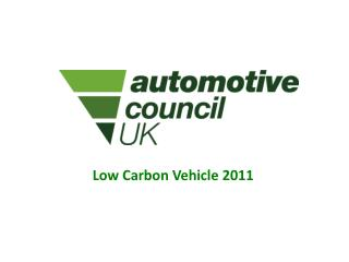 Low Carbon Vehicle 2011