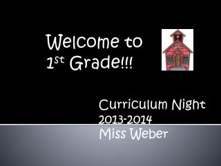 Welcome to  1 st  Grade!!!