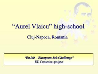 """Aurel Vlaicu"" high-school"