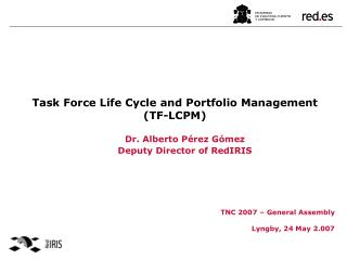 Task Force Life Cycle and Portfolio Management (TF-LCPM)