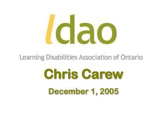 Chris Carew December 1, 2005