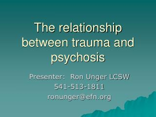 The relationship between trauma and psychosis