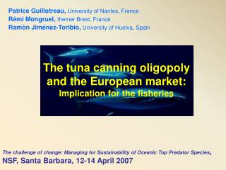 The tuna canning oligopoly and the European market: Implication for the fisheries