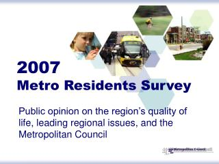 2007 Metro Residents Survey