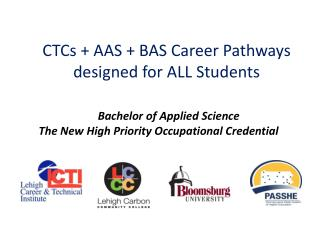 CTCs + AAS + BAS Career Pathways designed for ALL Students