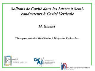 Solitons de Cavité dans les Lasers à Semi-conducteurs à Cavité Verticale