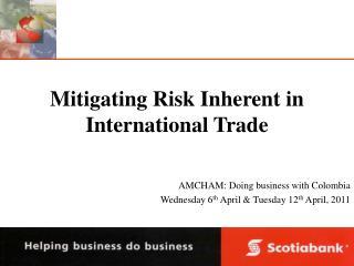 Mitigating Risk Inherent in International Trade