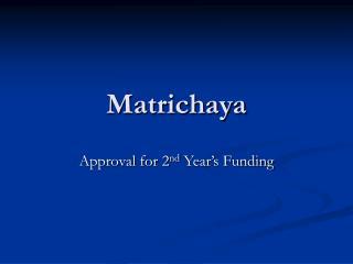 Matrichaya