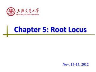 Chapter 5: Root Locus