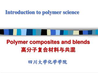 Introduction to polymer science