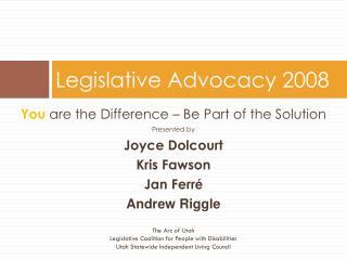 Legislative Advocacy 2008