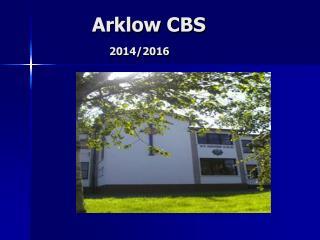 Arklow CBS 2014/2016