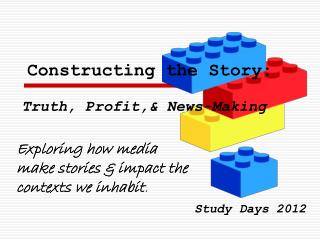 Constructing the Story:
