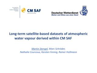 Long‐term satellite‐based datasets of atmospheric water vapour derived within CM SAF