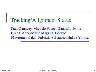 Tracking/Alignment Status