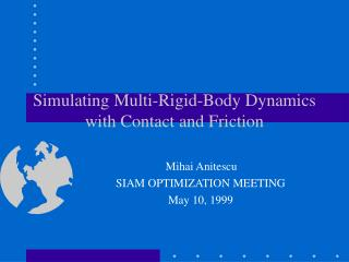 Simulating Multi-Rigid-Body Dynamics with Contact and Friction