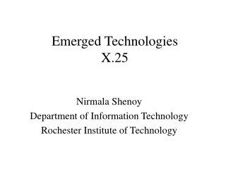 Emerged Technologies  X.25