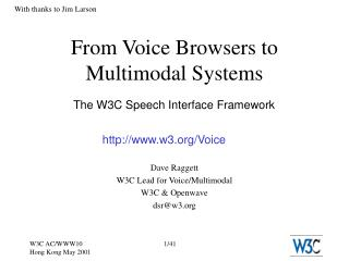 From Voice Browsers to Multimodal Systems