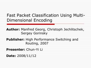 Fast Packet Classification Using Multi-Dimensional Encoding