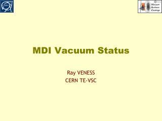 MDI Vacuum Status