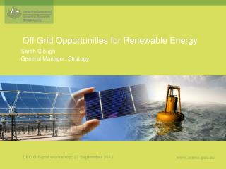 Off Grid Opportunities for Renewable Energy