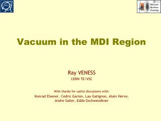 Vacuum in the MDI Region