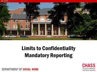 Limits to  Confidentiality  Mandatory Reporting