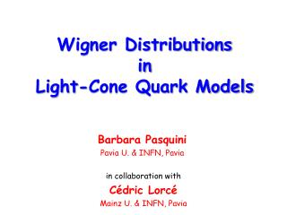 Wigner Distributions in  Light-Cone Quark Models