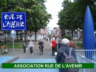 ASSOCIATION RUE DE L�AVENIR