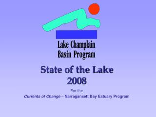 State of the Lake 2008